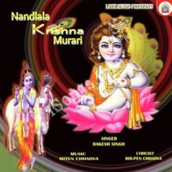 Nandlala Krishna Murari Songs Free Download (Nandlala Krishna Murari Movie Songs)