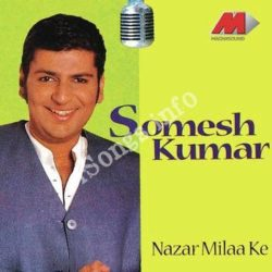 Nazar Milake Songs Free Download (Nazar Milake Movie Songs)