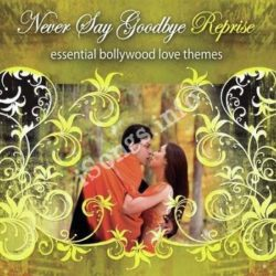 Never Say Good Bye - Reprise Songs Free Download (Never Say Good Bye – Reprise Movie Songs)
