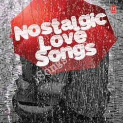 Nostalgic Love Songs