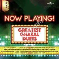 Now Playing! Greatest Ghazal Duets
