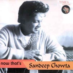 Now That's Sandeep Chowtan Songs Free Download (Now That's Sandeep Chowta Movie Songs)