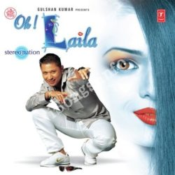 Oh! Laila Songs Free Download (Oh! Laila Movie Songs)