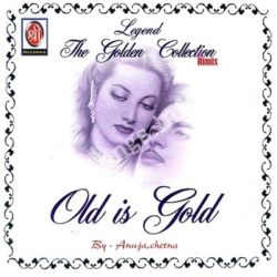 Old Is Gold (Remix) Songs Free Download (Old Is Gold (Remix) Movie Songs)