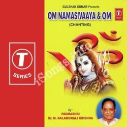 Om Namasivaaya '& Om-Chanting Songs Free Download (Om Namasivaaya '& Om-Chanting Movie Songs)