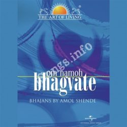 Om Namoh Bhagvate - The Art Of Living Songs Free Download (Om Namoh Bhagvate – The Art Of Living Movie Songs)