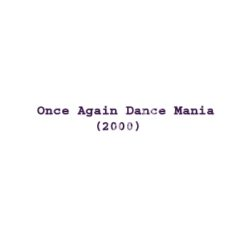 Once Again Dance Mania Songs Free Download (Once Again Dance Mania Movie Songs)
