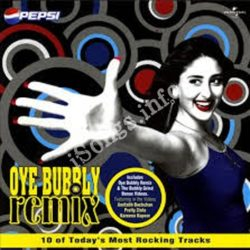 Oye Bubbly Remix - 2 Songs Free Download (Oye Bubbly Remix – 2 Movie Songs)