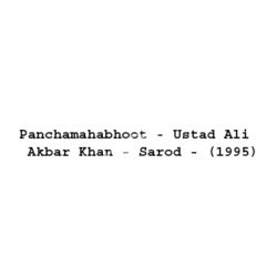 Panchamahabhoot - Ustad Ali Akbar Khan - Sarod Songs (Panchamahabhoot – Ustad Ali Akbar Khan – Sarod Movie Songs)