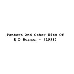 Pantera And Other Hits Of R D Burman Songs Free Download (Pantera And Other Hits Of R D Burman Movie Songs)