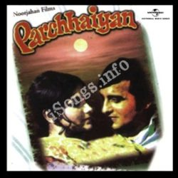 Parchhaiyan OST Songs Free Download (Parchhaiyan OST Movie Songs)