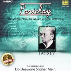 Parichay An Inroduction To Indias Musical Geniuses Jaidev Songs Free Download (Parichay An Inroduction To Indias Musical Geniuses Jaidev Movie Songs)