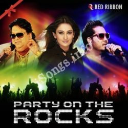 Party On The Rocks Songs Free Download (Party On The Rocks Movie Songs)