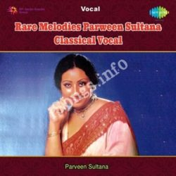 Parveen Sultana - Rare Melodies Songs Free Download (Parveen Sultana – Rare Melodies Movie Songs)