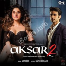 Aksar 2 Songs Free Download - N Songs (Aksar 2 Movie Songs)