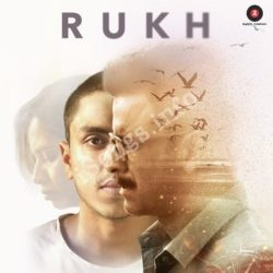 Rukh Songs Free Download - N Songs (Rukh Movie Songs)