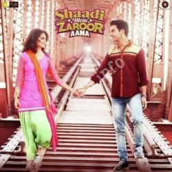Shaadi Mein Zaroor Aana Songs Free Download - N Songs (Shaadi Mein Zaroor Aana Movie Songs)