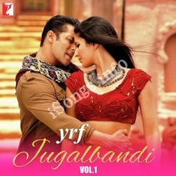 YRF Jugalbandi Vol. 1 Songs Free Download (YRF Jugalbandi Vol. 1 Movie Songs)