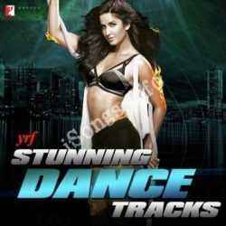 YRF Stunning Dance Tracks Songs Free Download (YRF Stunning Dance Tracks Movie Songs)