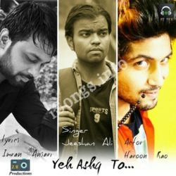Yeh Ashq To Songs Free Download (Yeh Ashq To Movie Songs)