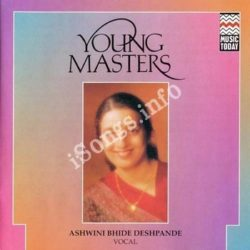 Young Masters - Ashwini Bhide-Deshpande Songs Free Download (Young Masters – Ashwini Bhide-Deshpande Movie Songs)
